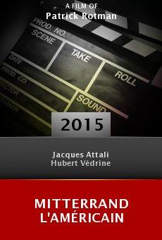 Mitterrand l'Américain online free