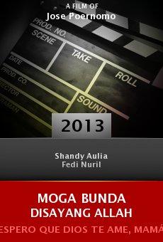 Ver película Moga Bunda Disayang Allah