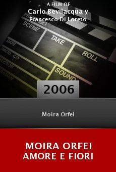 Moira Orfei amore e fIori online free