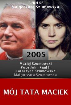 Mój tata Maciek online free