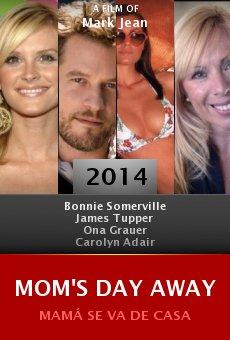 Watch Mom's Day Away online stream