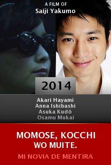 Ver película Momose, kocchi wo muite.