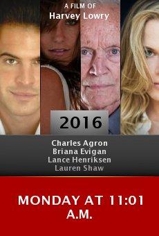 Watch Monday at 11:01 A.M. online stream