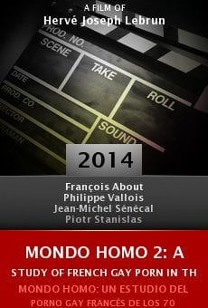 Ver película Mondo Homo 2: A Study of French Gay Porn in the '70s