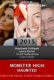 Ver película Monster High: Haunted