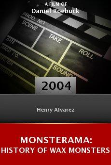 Monsterama: History of Wax Monsters online free
