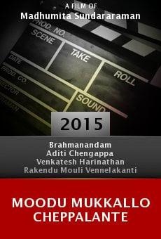 Moodu Mukkallo Cheppalante online free