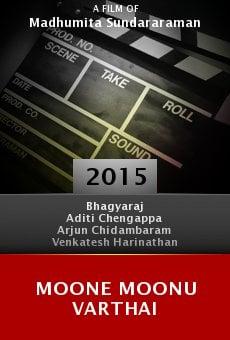 Watch Moone Moonu Varthai online stream