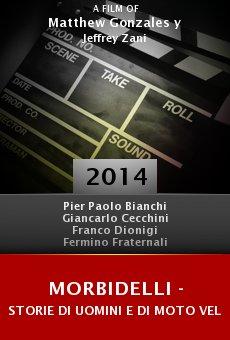 Ver película Morbidelli - storie di uomini e di moto veloci