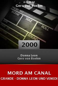 Mord am Canal Grande - Donna Leon und Venedig online free