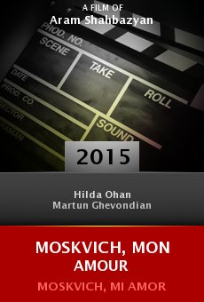 Watch Moskvich, mon amour online stream