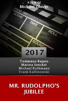 Watch Mr. Rudolpho's Jubilee online stream
