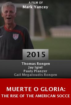 Muerte o Gloria: The Rise of the American Soccer Fan Online Free