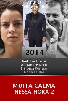 Muita Calma Nessa Hora 2 online free