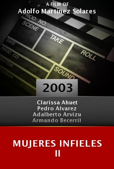 Mujeres Infieles II online free