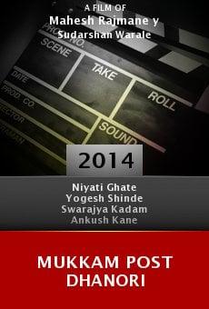 Mukkam Post Dhanori online