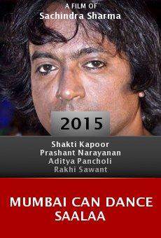 Mumbai Can Dance Saalaa online