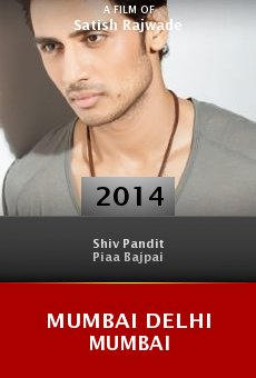 Ver película Mumbai Delhi Mumbai