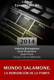 Watch Mundo Salamone. La reinvención de la Pampa online stream