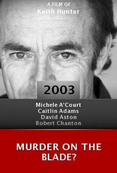 Murder on the Blade? online free
