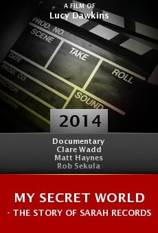 Ver película My Secret World - The Story of Sarah Records