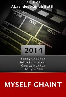 Ver película Myself Ghaint