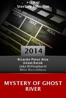 Ver película Mystery of Ghost River