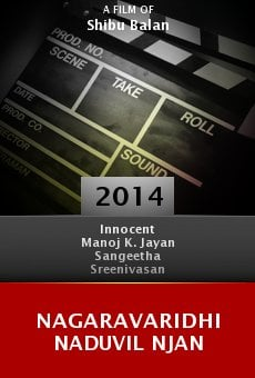 Ver película Nagaravaridhi Naduvil Njan