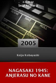 Nagasaki 1945: Anjerasu no kane online free