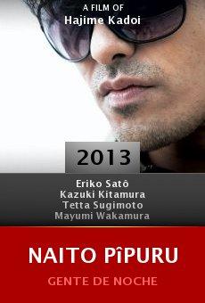 Watch Naito pîpuru online stream