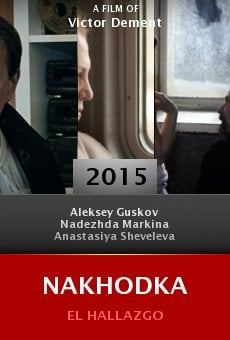 Watch Nakhodka online stream