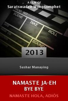 Ver película Namaste ja-eh bye bye