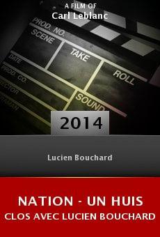 Ver película Nation - un huis clos avec Lucien Bouchard