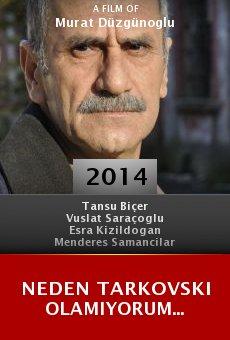 Ver película Neden Tarkovski Olamiyorum...