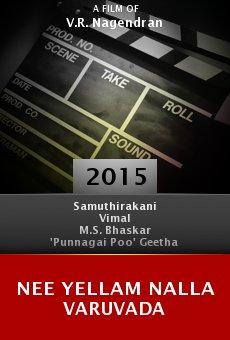 Watch Nee Yellam Nalla Varuvada online stream
