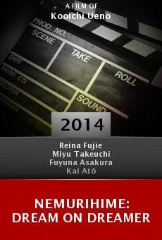 Ver película Nemurihime: Dream On Dreamer