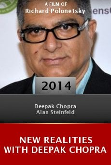 New Realities with Deepak Chopra online