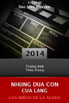 Ver película Nhung dua con cua lang