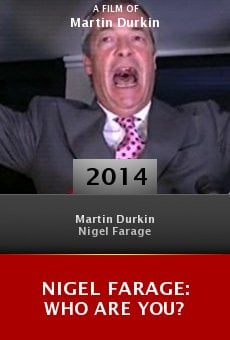 Ver película Nigel Farage: Who Are You?