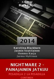 Ver película Nightmare 2 - Painajainen jatkuu