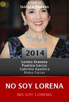 Watch No Soy Lorena online stream