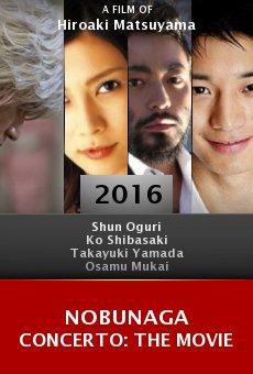 Watch Nobunaga Concerto: The Movie online stream