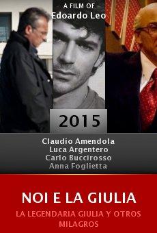 Ver película Noi e la Giulia