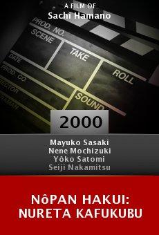 Nôpan hakui: Nureta kafukubu online free