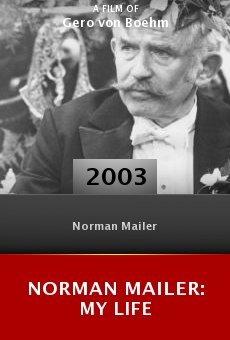 Norman Mailer: My Life online free