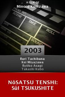 Nôsatsu tenshi: Sûi tsukushite online free