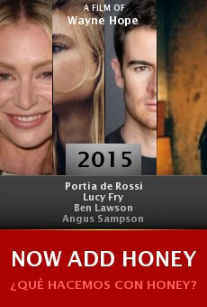 Ver película Now Add Honey