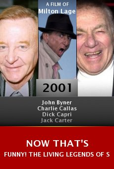 Now That's Funny! The Living Legends of Stand-up Comedy online free