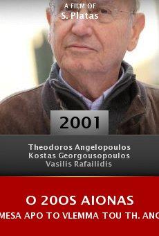 O 20os aionas mesa apo to vlemma tou Th. Angelopoulou online free