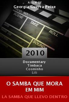 Ver película O samba que mora em mim